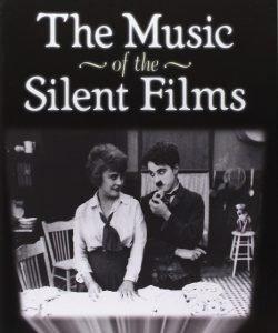 Music of Silent Films